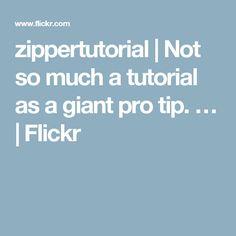 zippertutorial | Not so much a tutorial as a giant pro tip. … | Flickr