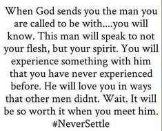 I told my parents I would never settle. And this is exactly why. Bible Verses Quotes, Faith Quotes, Me Quotes, Qoutes, Godly Men Quotes, Gospel Quotes, Jesus Quotes, Bible Scriptures, Quotes About God