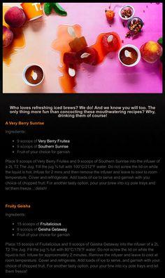 A Very Berry Sunshine & Fruity Geisha Recipes Iced Tea Recipes, Drink Recipes, Ice T, Geisha, Teas, Drinking Tea, Brewing, Berry, Sunshine