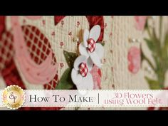 How to Make Flowers using Wool Felt Youtube Sewing, Pillow Shams, Pillows, D Flowers, Sewing Tutorials, Sewing Ideas, Wool Quilts, Shabby Fabrics, Wool Felt