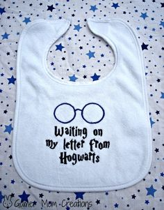 "Harry Potter ""Waiting on my letter to Hogwarts"" Baby Bib. WANT IT!!!!!!"