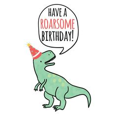 Have A Roarsome Birthday Card T-Rex Greeting Card Hand Happy Birthday Kind, Birthday Puns, Happy Birthday Images, Card Birthday, Dinosaur Illustration, Hand Illustration, Handmade Birthday Cards, Greeting Cards Handmade, Virtual Card