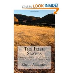 My book, The Irish Slaves