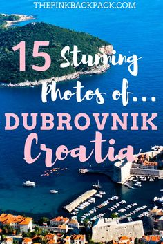 The city of Dubrovnik is Croatia's coastal jewel and may just be one of the prettiest towns in Eastern Europe. These 15 photos will prove just that!