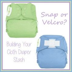 Snap or Velcro Diapers in Your Cloth Diaper Stash?