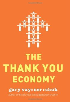 """Read """"The Thank You Economy"""" by Gary Vaynerchuk available from Rakuten Kobo. """"Gary Vaynerchuk has seen the future of marketing. The Thank You Economy shows how it's built on both the time-honored t. Gary Vaynerchuk, Social Media Books, Future Of Marketing, Leadership, Books To Read, My Books, Guy, Thing 1, Successful Relationships"""