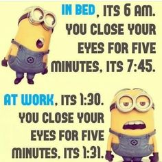 Quotes for Fun QUOTATION – Image : As the quote says – Description Time funny quotes quote time funny quote funny quotes humor minions minion quotes minion quote Sharing is love, sharing is everything Minion Humour, Funny Minion Memes, Minions Quotes, Funny Texts, Memes Humor, Funny Humor, Humor Quotes, Funny Sarcasm, Hilarious Jokes
