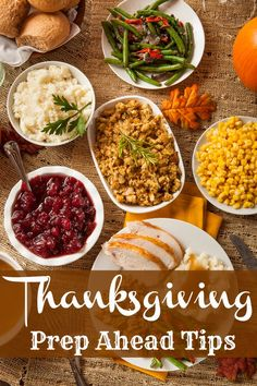 Thanksgiving Prep Ahead Tips and fantastic recipes to make ahead