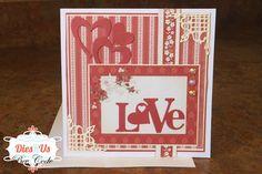 Dies R Us: Valentines Day Card by Bev
