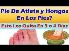 Como Curar El Pie De Atleta En 3 O 4 Dias Remedios Caseros Para Hongos En Los Pies Youtube Pie De Atleta Remedios Caseros Curar
