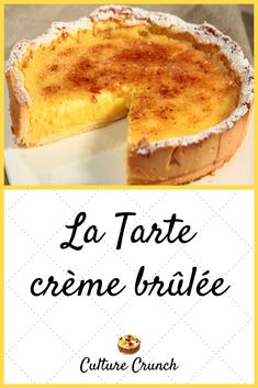 Tart Recipes, Sweet Recipes, Fun Desserts, Dessert Recipes, Appetizer Buffet, Brulee Recipe, Baked Strawberries, French Dishes, Icebox Cake