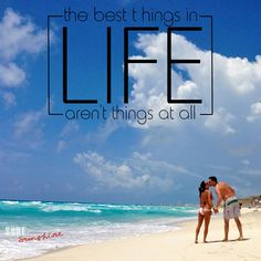 The Best Things in Life, Aren't Things at All! #LOVE #quotes