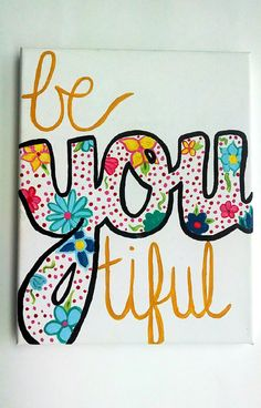 BeYOUtiful Canvas painting Beyoutiful sign College von EnglishBliss