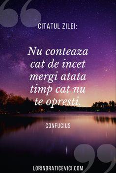 Citate inspirationale, Citate frumoase #romania #bucuresti I 9, His Travel, Do Everything, Relentless, Optimism, Geography, Positive Quotes, Tourism, Positivity