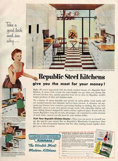 Republic Steel Kitchens, 1954 Scanned from The American Home magazine, December 1954 issue. Mid Century Modern Kitchen, Mid Century Modern Design, Old Magazines, Vintage Magazines, Vintage Advertisements, Vintage Ads, Vintage Homes, Metal Kitchen Cabinets, Vintage Appliances