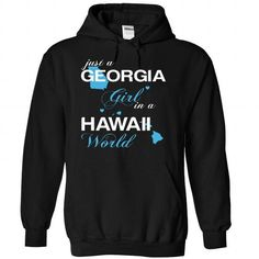 (GAJustXanh001) Just A Georgia Girl In A Hawaii World - #gift for mom #love gift. GET IT => https://www.sunfrog.com/Valentines/-28GAJustXanh001-29-Just-A-Georgia-Girl-In-A-Hawaii-World-Black-Hoodie.html?68278