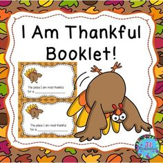 "This Thanksgiving Writing Booklet is so much fun!! Make an ""I Am Thankful"" Booklet with your class! It is also great to use for ESL Newcomers. The sentence stems are very helpful for English Language Learners!"
