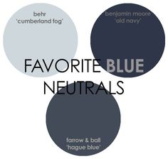 Favorite Blue Neutral Paint Colors