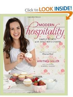 Modern Hospitality: Simple Recipes with Southern Charm [Bargain Price]