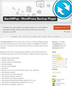 BackWPup - WordPress Backup Plugin Schedule easy, and complete automatic backups for your WordPress installation. Decide which content will be stored where and when (Dropbox, S3, FTP).