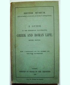 A Guide to Greek and Roman Life British Museum Dept of Antiquities 1920 2nd Edition, Shop Rubylane.com