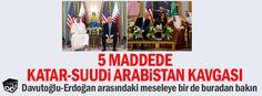 5 maddede Katar-Suudi Arabistan kavgası