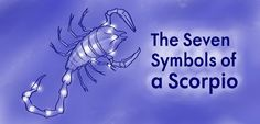 The astrological sign Scorpio has seven symbols. Scorpio Symbol, Astrology Scorpio, Scorpio Traits, Zodiac Signs Scorpio, Scorpio Quotes, My Zodiac Sign, Astrology Signs, Zodiac Facts, Astrological Sign