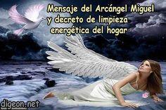 Mensaje del ARCÁNGEL MIGUEL Y DECRETO DE LIMPIEZA ENERGÉTICA DEL HOGAR + DECRETO…