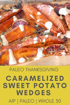 This easy paleo recipe for baked blood orange caramelized healthy sweet potato wedges is perfect as an appetizer or side dish. They're anti-inflammatory, allergen-friendly, and so delicious! Paleo Recipes Easy, Whole30 Recipes, Paleo Menu, Paleo Dinner, Veggie Recipes, Fall Recipes, Sweet Potato Seasoning, Sugar Free Bacon, Paleo Thanksgiving