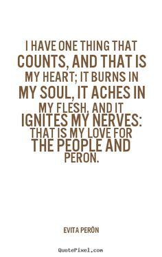 Eva Peron Senior Quotes, Biggest Fears, Word 2, Who Runs The World, Dont Cry, Describe Me, Strong Women, Girl Power, Inspire Me