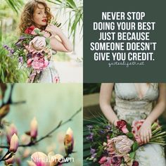 Always do your best. Color Me Beautiful, Beautiful Collage, Life Is Beautiful, Beautiful Flowers, Pot Pourri, Color Collage, Mood Colors, Pretty Quotes, Collages
