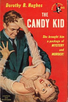 The Candy Kid, Dorothy B. Hughes
