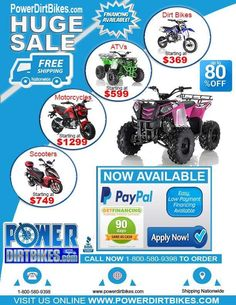 Powerdirtbikes.com FREE SHIPPING NATIONWIDE - Save Big on Dirt Bikes, ATVs, Four Wheelers, Motorycles, Go Karts, Pit Bikes, Kids Dirt Bikes, Scooters, Mopeds, Cheap Dirt Bikes, Grom Clones and More - Easy Financing. Power Dirt Bikes offers the lowest price and biggest selection on Power Sports and is the only BBB Accredited dealer. Whether you are looking for a kids dirt bike or big UTV we always have a big range of sizes and colors in stock and offer free shipping to your door.