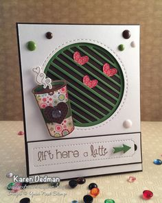 Your Next Stamp Supplies used to create this Thanks a Latte card: Thanks a Latte stamp and die set, Medium Tear Away Tab die, Hearts from the Linked Border die set, Circle Stitching Marks die set, Circles die set, Awesome Arrows die set, new Stripe-tastic Circle die, Chocolate, Olive, Ivory and Clear Sparkle Gumdrops, Tear Away Tab Sentiments stamp set and the steam is from the Sweet Holiday Greetings stamp and die set. #yournextstamp