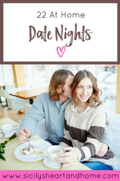 22 At Home Date Nights | Money is tight these days, but it's important to spend quality time with your spouse. I provide a list of 22 at home date night ideas that are cost effective. Click through or pin for later.