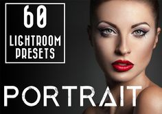 60 Portrait Lightroom Presets by LOU&MARKS on @creativemarket