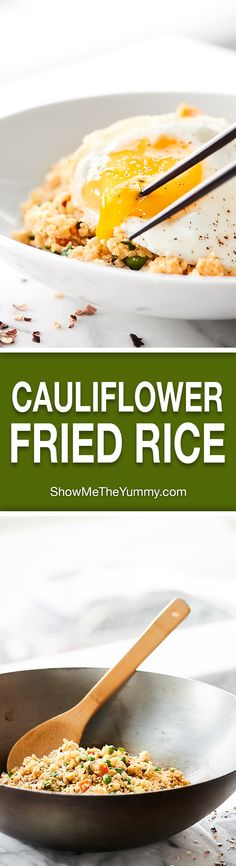 This Cauliflower Fried Rice is SO healthy and full of veggies. It comes together in about 20 minutes and is totally customizable. Keep it vegan or add your protein of choice: ooey egg, chicken, shrimp, you name it! showmetheyummy.com #cauliflower #cauliflowerfriedrice