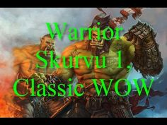 Русский World of Warcraft: Warrior Skurvu 1, Classic WOW