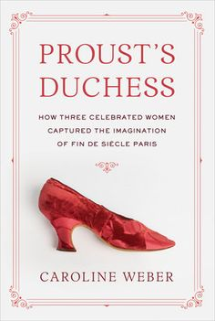 May 22, 2018 Caroline Weber's brilliant look at the glittering world of turn-of-the-century Paris through the first in-depth study of the three women Proust used to create his supreme...
