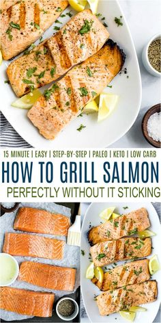 How to Grill Salmon perfectly every time without it sticking to the grill! An easy step-by-step guide to grilling salmon, no marinade necessary. Get a super healthy delicious dinner on the table in 15 minutes! #withskin #filets #grilled #grilledsalmon Grilled Salmon Calories, Grilled Salmon Recipes, Healthy Salmon Recipes, Easy Chicken Recipes, Clean Eating Recipes, Healthy Meals, Shellfish Recipes, Seafood Recipes, Appetizer Recipes