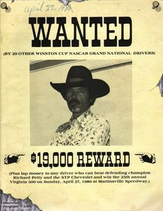 Richard Petty wanted poster program for Martinsville motor speedway, 1980. Richard Petty, King Richard, Martinsville Speedway, Nascar Champions, St Pierre And Miquelon, Grand National, Nascar Racing, Cool Countries, Programming