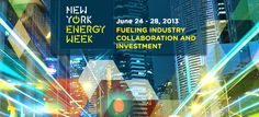 New York Energy Week Launches to Promote Collaboration and Investment in City's Rapidly Growing Energy Industry Energy Industry, Collaboration, Promotion, Investing, Product Launch, New York, Learning, News, City