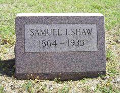 Samuel Isiah Shaw (1864 - 1935) - Find A Grave Photos