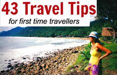 43 of our best insider travel tips: http://www.ytravelblog.com/tips-for-first-time-travellers/