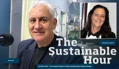 The Sustainable Hour - 25 March 2015: The economic impact of doing something about climate change |Guests in the 65th Sustainable Hour: Rob Gell, tv weather presenter and Christine Couzens MP, Member for Geelong, the Labour government of Victoria | » Download the podcast audio file: http://cpod.org.au/download.php?id=13577