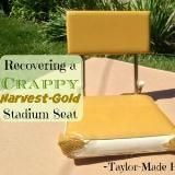 Linked to: taylormadehomestead.com/recovering-old-stadium-seat/