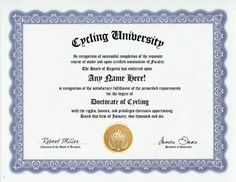 Cycling Cyclist Degree: Custom Gag Diploma Doctorate Certificate (Funny Customized Joke Gift - Novelty Item) GD Novelty Items http://www.amazon.com/dp/B002K4FRDO/ref=cm_sw_r_pi_dp_Ke-yub1Z77VNH