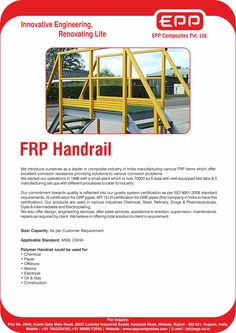 We are the leading supplier of FRP Handrail....... For more details please contact us at bd@epp.co.in