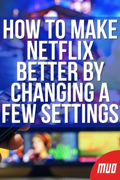 By delving into the Netflix settings and making a few tweaks, you can improve the Netflix experience for you and your family. Netflix Users, Netflix Hacks, Netflix Codes, Netflix Tv, Netflix Account, Netflix Help, Free Tv And Movies, Good Movies On Netflix, Good Movies To Watch