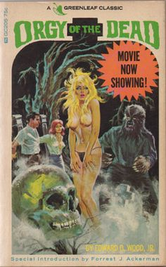Orgy of the Dead by Ed Wood Jr.